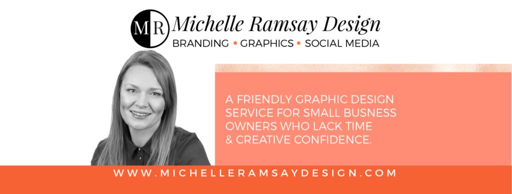 Michelle Ramsay Design Branding Graphics and Social Media.